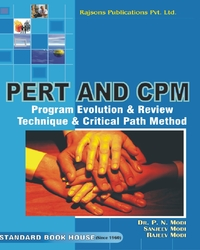 PERT And CPM.   By  Dr. P.N. Modi And Rajeev Modi