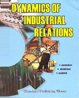 Dynamics Of Industrial Relations