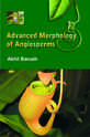 Advanced Morphology of Angiosperms by Akhil Baruah