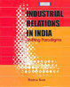 Industrial Relation In India