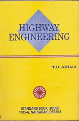 Highway Engineering.  By  T.d. Ahuja