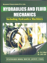 Hydraulics And Fluid Mechanics   By  P.N Modi And S.M. Seth